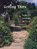 Getting There: Tasks for Academic Writing (0030310962) by Williams
