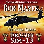 Dragon Sim-13 | Bob Mayer