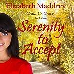 Serenity to Accept | Elizabeth Maddrey