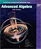 Advanced Algebra (University of Chicago School Mathematics Project)