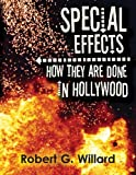 Special Effects: How They Are Done In Hollywood