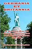 Image of Germania et Britannia: A Roman Racial Study of Germans and Britons Circa 98 AD