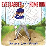 Eyeglasses are a Home Run