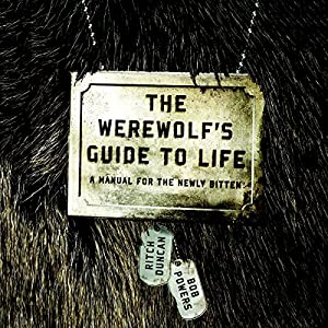 The Werewolf's Guide to Life Audiobook