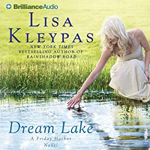 Dream Lake: Friday Harbor, Book 3 | [Lisa Kleypas]