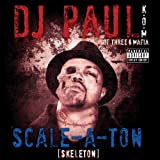 DJ Paul (Triple 6 Mafia) Scale-a-Ton
