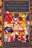 The Angels Knocking on the Tavern Door: Thirty Poems of Hafez (0061138843) by Robert Bly