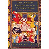 The Angels Knocking on the Tavern Door: Thirty Poems of Hafez ~ Hafiz