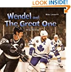 Wendel and The Great One