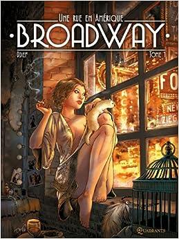 Broadway - Une rue en Amérique, une BD de Djief 61R%2B5vyKKnL._SY344_BO1,204,203,200_