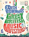Edith Bowman's Great British Music Festivals