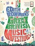 Great British Music Festivals