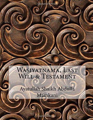 Wasiyatnama, Last Will & Testament