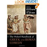 The Oxford Handbook of Greek and Roman Comedy (Oxford Handbooks)