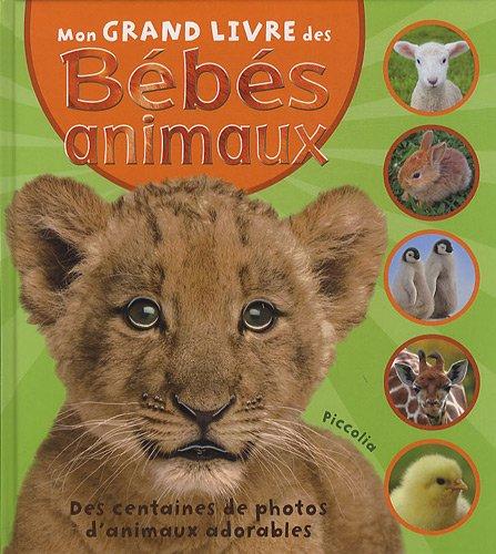 Mon grand livre des Bébés animaux