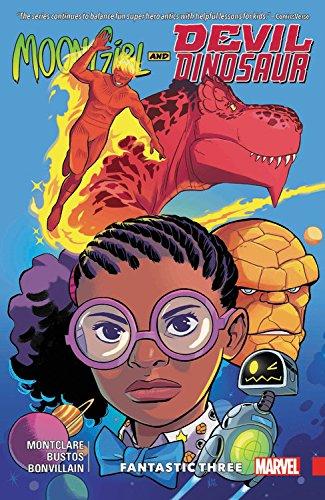 Moon Girl and Devil Dinosaur Vol. 5: Fantastic Three [Montclare, Brandon] (Tapa Blanda)