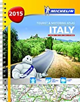 Italy 2015 - Michelin tourist & motoring atlas A4 Spiral (Michelin Tourist and Motoring Atlas)