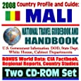 2008 Country Profile and Guide to Mali - National Travel Guidebook and Handbook - Timbuktu, USAID, Conflict Diamonds, Doing Business, Peace Corps, Agriculture (Two CD-ROM Set)
