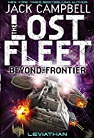 The Lost Fleet: Bk.5: Beyond the Frontier - Leviathan