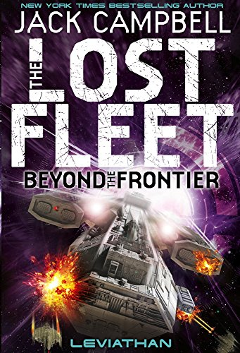 The Lost Fleet: Beyond the Frontier - Leviathan (Lost Fleet 5)