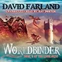 Worldbinder: Runelords, Book 6 (       UNABRIDGED) by David Farland Narrated by Ray Porter