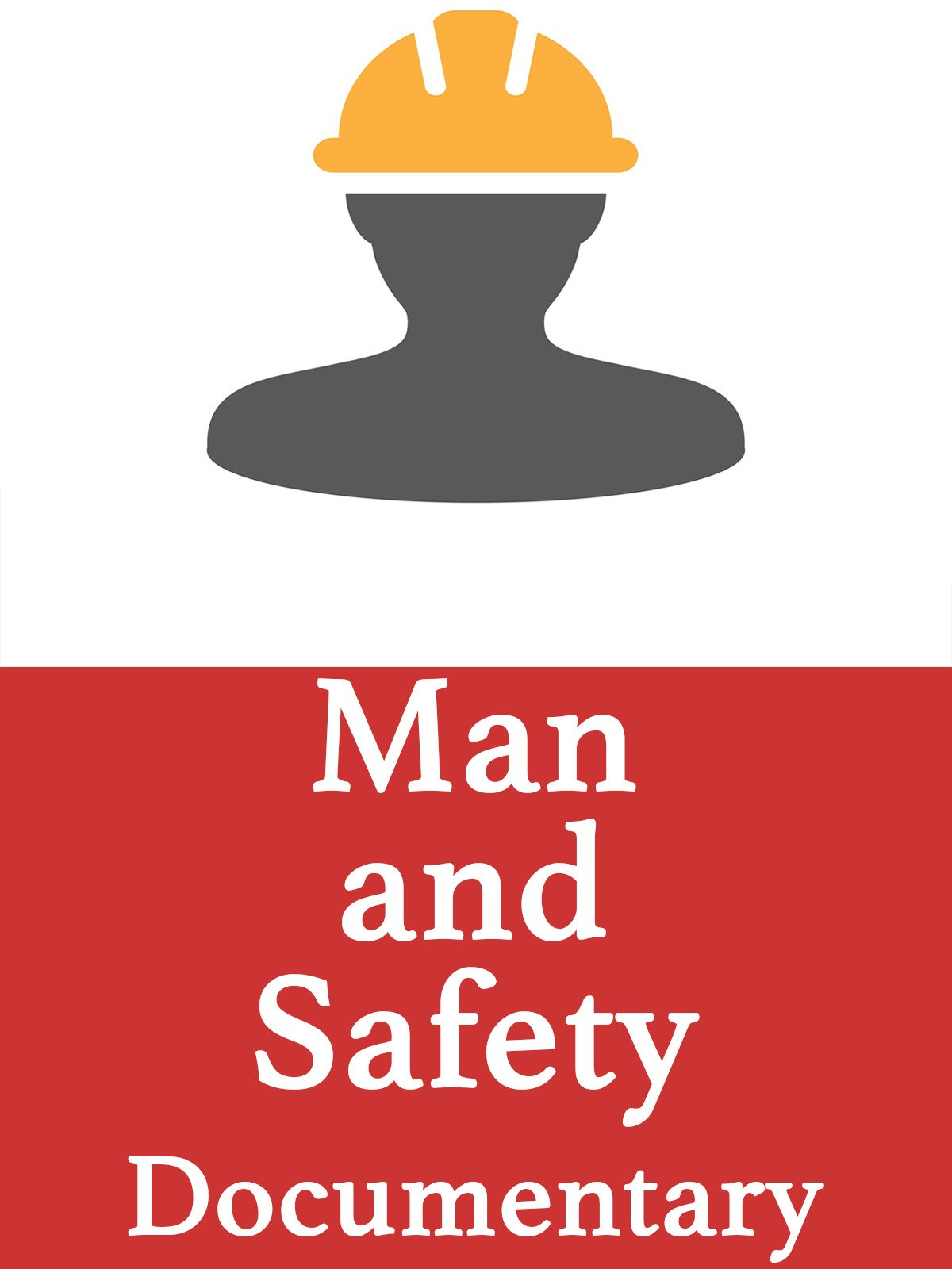 Man and Safety Documentary