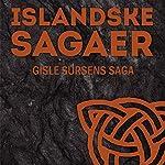 Gisle Sursens saga (Islandske sagaer) |  Ukendt