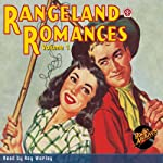 Rangeland Romances, Volume 1 | Marian O'Hearn, RadioArchives.com