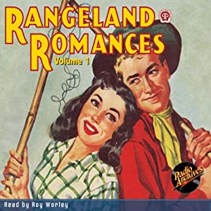 Rangeland Romances, Volume 1 Audiobook