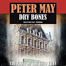 Dry Bones Audiobook by Peter May Narrated by Simon Vance