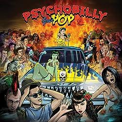 Psychobilly Goes Pop