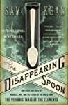 The Disappearing Spoon: And Other Tru...