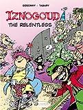 Iznogoud Vol.10 (Iznogoud the Relentless) Rene Goscinny