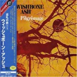 Pilgrimage by Wishbone Ash (2007-12-15)