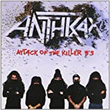 Attack Of The Killer B's Anthrax