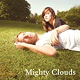 Songtexte von Mighty Clouds - Mighty Clouds