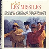 Salut Les Missiles: 1963-1965