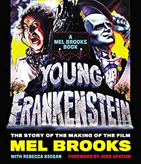 Book Cover: Young Frankenstein: A Mel Brooks Book: The Story of the Making of the Film