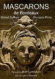 echange, troc Michel Suffran, Philip - Mascarons de Bordeaux