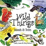 Woods and Trees (Wild Things)