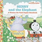 Henry and the Elephant: A Thomas the...