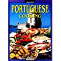 Portuguese Cooking: An Unforgettable Journey through the flavours and colours of a fascinating country