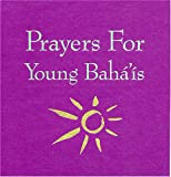 Prayers for Young Baha'is