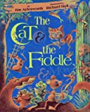 Cat and the Fiddle and More, The (0689317158) by Jim Aylesworth