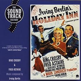 Irving Berlin's Holiday Inn (Bonus Track Version)
