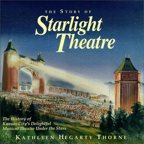 The Story of Starlight Theatre