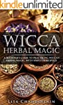 Wicca Herbal Magic: A Beginner's Guid...