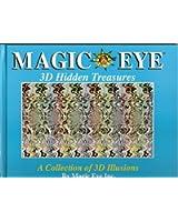 Magic Eye 3D Hidden Treasures [Gebundene Ausgabe] by Magic Eye Inc