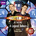 Doctor Who at the BBC: A Legend Reborn  by  BBC Audiobooks Ltd Narrated by Elisabeth Sladen
