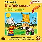 Die Reisemaus in Dänemark | Angela Lenz